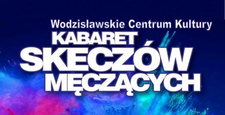 Kabaret Skeczów Męczących w Siemianowicach Śląskich